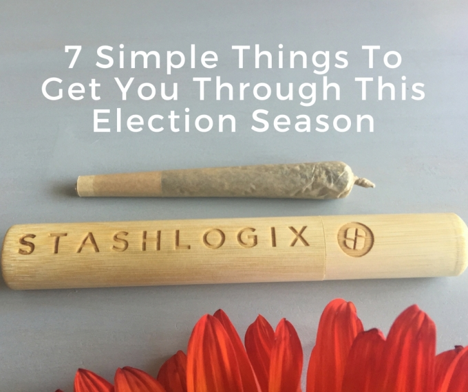 7 Simple Things To Get You Through This ElectionSeason