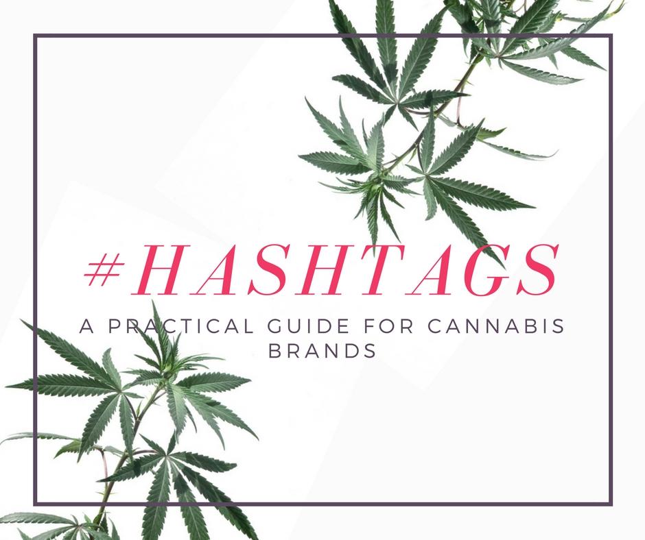Marijuana hashtags